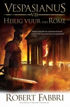 Robert  Fabbri Vespasianus Heilig vuur van Rome