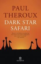 Paul Theroux , Dark star safari