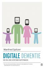 Manfred  Spitzer Digitale dementie