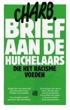 Charb , Brief aan de huichelaars die het racisme voeden