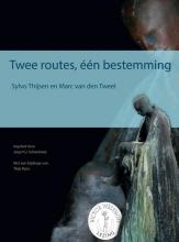 Marc van den Tweel Sylvo Thijsen, Twee routes, één bestemming