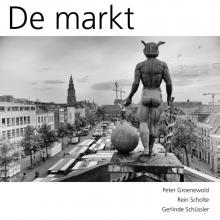 Peter  Groenwold, Rein  Scholte, Gerlinde  Schüssler De markt