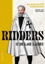 Michel van der Eycken , Ridders in de Lage Landen