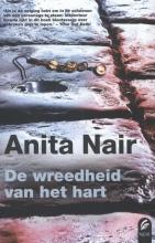 Anita  Nair De wreedheid van het hart