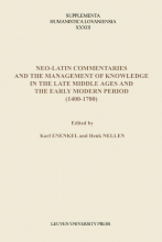 Neo-Latin commentaries and the Management of knowledge in the late middle ages and the early modern period (1400-1700)