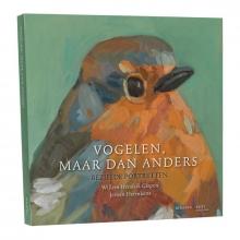 Willem Hendrik Gispen , Vogelen, maar dan anders