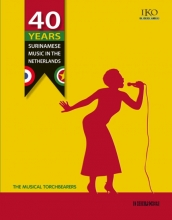 40 Years Surinamese Music in The Netherlands