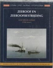 J.N.F.M. a Campo G. Teitler  A.M.C. van Dissel, Zeeroof en zeeroofbestrijding