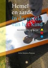 Ankie Hettema-Pieterse , Hemel en aarde in de wereld van het kind