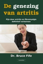 Bruce Fife , De genezing van artritis
