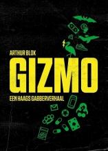 Arthur Blok , GIZMO