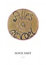 Sofie Smit , Alles is gevoel