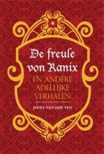 Joost van der Ven De freule von Ranix en andere adellijke verhalen