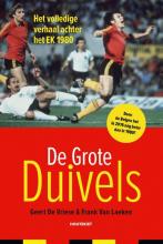 Geert De Vriese, Frank Van Laeken De Grote Duivels