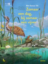 Eric Serre Bibi Dumon Tak  Anne-Lise Koehler, Zomaar een dag, bij zomaar een vijver