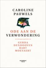 Caroline Pauwels , Ode aan de verwondering - nieuwe editie