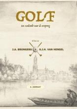 Arnout Janmaat , GOLF: Een zoektocht naar de oorsprong