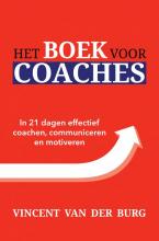 Vincent  van der Burg Het Boek voor Coaches