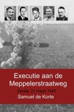Samuel  De Korte Executie aan de Meppelerstraatweg