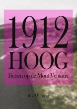 Rik Wintein , 1912 Hoog