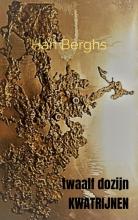 Han Berghs , twaalf dozijn KWATRIJNEN