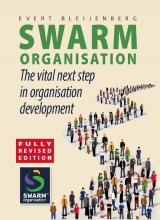 Evert Bleijenberg , Swarm Organisation
