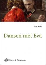 Alan  Judd Dansen met Eva -grote letter uitgave