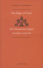 Vincent van Rossem , The rape of cities