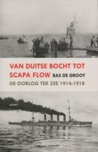 Bas de Groot , Van Duitse Bocht tot Scapa Flow