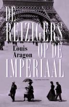 Louis  Aragon DE REIZIGERS OP DE IMPERIAAL