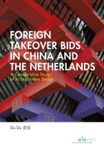 D. Du , Foreign Takeover Bids in China and the Netherlands