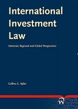 Collins C Ajibo , International Investment Law