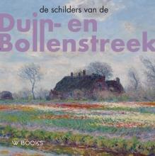 Bob Hardus Werner van den Belt, De schilders van Duin-en Bollenstreek