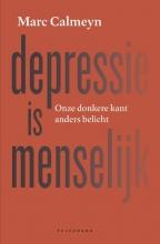 Marc Calmeyn , Depressie is menselijk