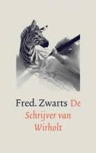 Fred. Zwarts , De Schrijver van Wirholt