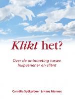 Cornélie  Spijkerboer, Hans  Mennes Klikt het?