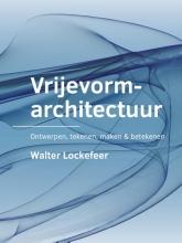 Walter Lockefeer , Vrijevormarchitectuur
