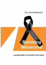 Cor Arie Beetsma , Surviving Melanoma