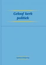 Eginhard Meijering , Geloof Kerk Politiek