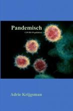 Adrie Krijgsman , Pandemisch