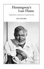 Jan Sigurd , Hemingway`s Last Flame