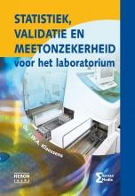 Dr. J.W.A. Klaessens , Statistiek, validatie en meetonzekerheid voor het laboratorium