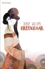 Debby Willems , Breekbaar