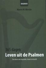 Warren  Wiersbe 365 Dagen leven uit de Psalmen