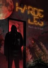 Mark de Groot , Harde Les