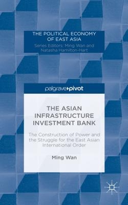 M. Wan,The Asian Infrastructure Investment Bank