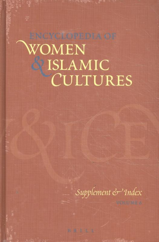 ,Encyclopedia of Women & Islamic Cultures Volume 6
