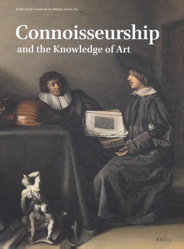 H. Perry Chapman, Thijs Weststeijn, Dulcia Meijers,Netherlands Yearbook for History of Art Nederlands Kunsthistorisch Jaarboek 69 (2019