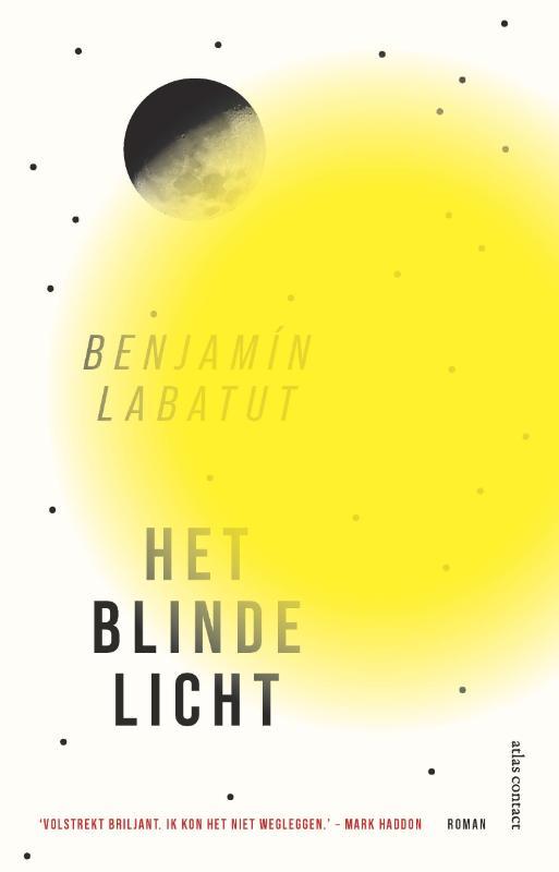 Benjamín Labatut,Het blinde licht