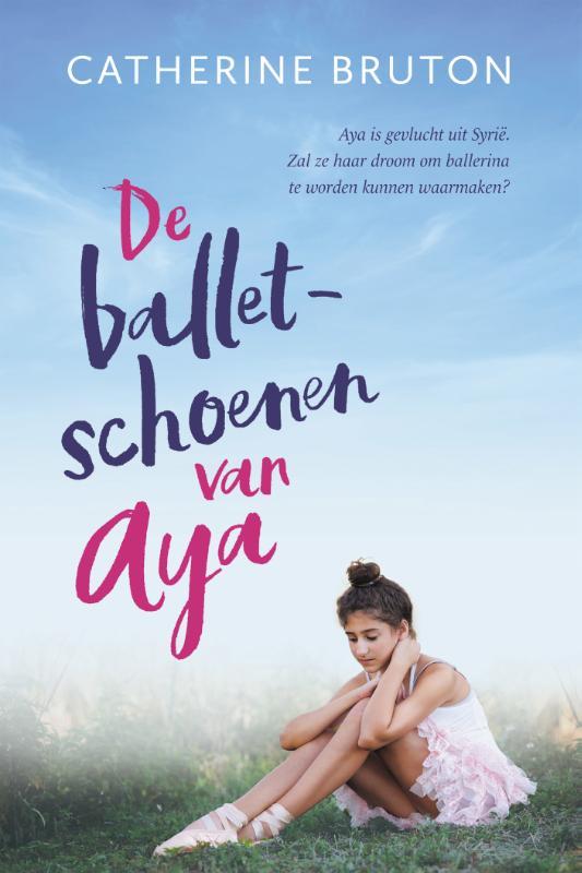 Catherine Bruton,De balletschoenen van Aya